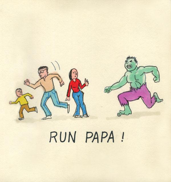 Run Papa!