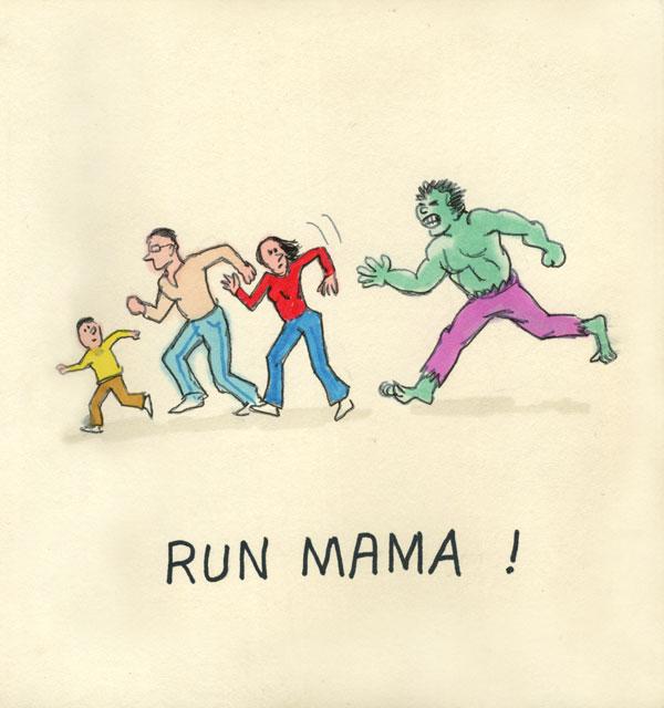 Run Mama!