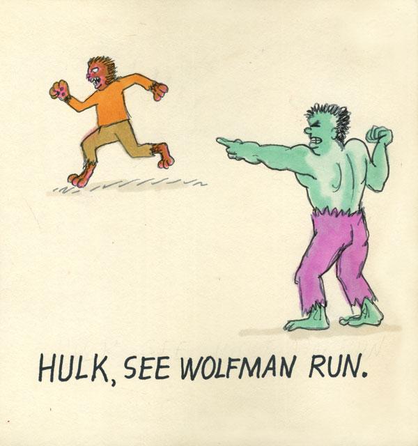 Hulk, see Wolfman run.